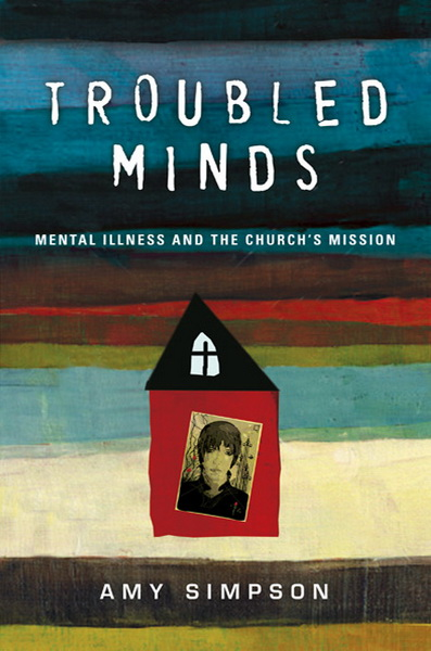 May Book Club – Troubled Minds by Amy Simpson